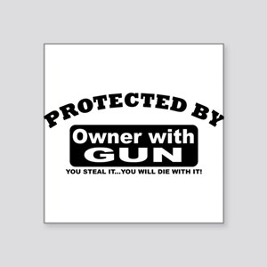 property of protected by gun owner b Sticker