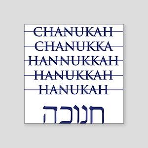 Spelling Chanukah Hanukkah Hanukah Square Sticker