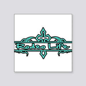 Rodeo Life-Turquoise Sticker