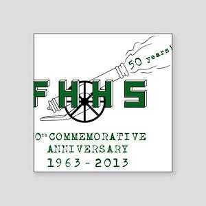 "The Fort Hunt High School 50th ""Blast"" Sticker"