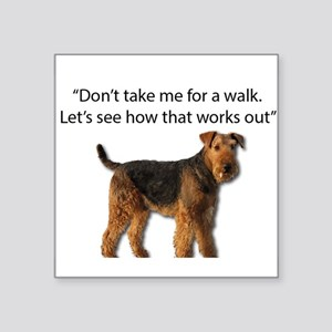 Airedale Terrier Getting Ready for Payback Sticker