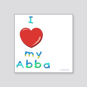 "I love my abba Square Sticker 3"" x 3"""