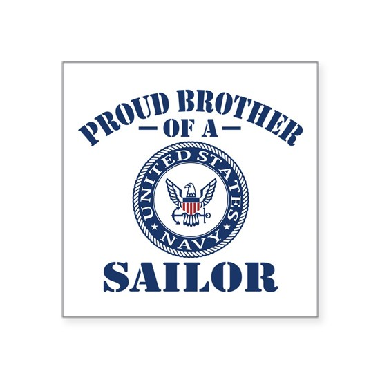 Proud Brother Of A US Navy Sailor