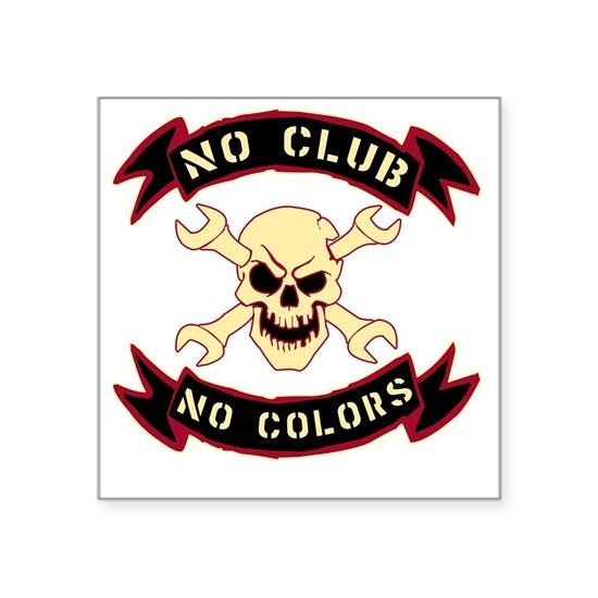 No colours no club