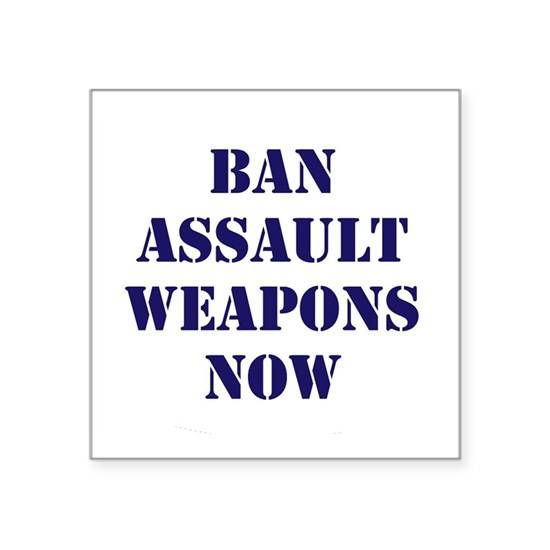 Ban Assault Weapons Now