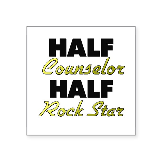 Half Counselor Half Rock Star
