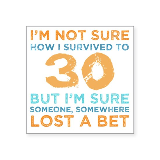 30th Birthday Survival