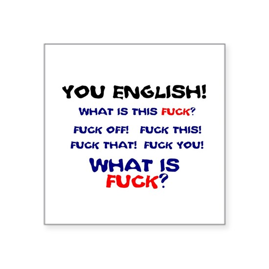 WHAT IS FUCK - ENGLISH