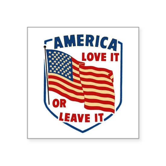 America - Love It or Leave It