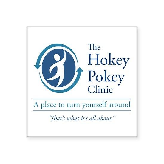 The Hokey Pokey Clinic