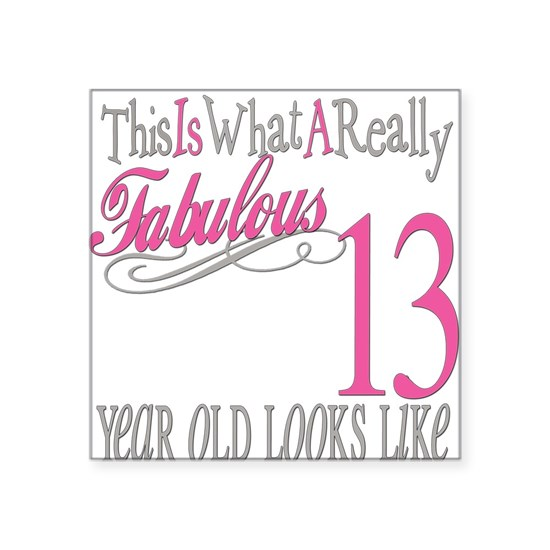 Fabulous 13yearold