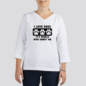 I Love Dogs People Annoy Me Women's Long Sleeve Sh