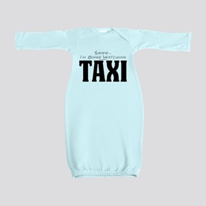 Shhh... I'm Binge Watching Taxi Baby Gown