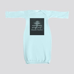 Hamilton - Stand for Nothing Baby Gown