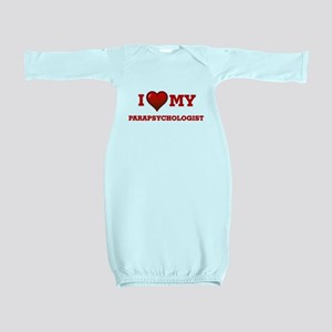 I love my Parapsychologist Baby Gown