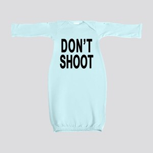 Don't Shoot Baby Gown