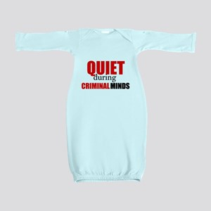 Quiet During Criminal Minds Baby Gown