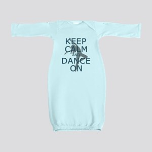 Keep Calm and Dance On Teal Baby Gown