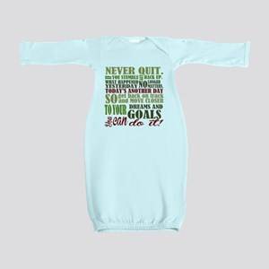 Never Quit Baby Gown
