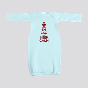 I'm Lao I Can't Keep Calm Baby Gown