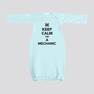 Keep calm I'm a mechanic Baby Gown