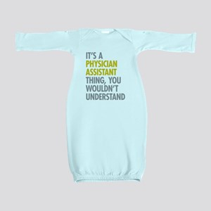 Physician Assistant Thing Baby Gown