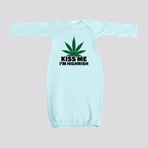 Kiss me I'm highrish Baby Gown