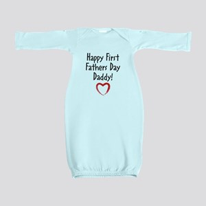 Happy First Fathers Day Daddy! Baby Gown