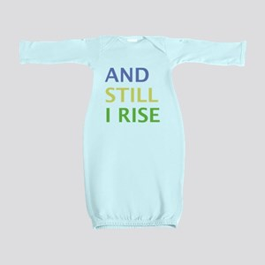 AND STILL I RISE Baby Gown