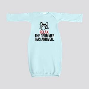 Relax Drummer Has Arrived Baby Gown