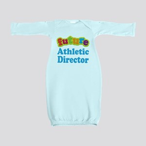 Future Athletic Director Baby Gown