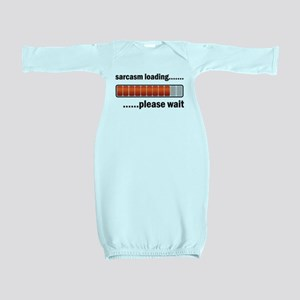 Sarcasm Loading Baby Gown