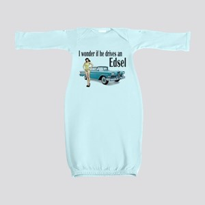 I wonder if he drives an Edsel? Baby Gown