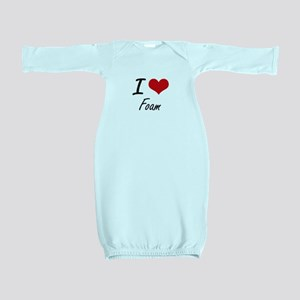 I love Foam Baby Gown