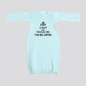 Keep Calm by focusing on The Big Dipper Baby Gown