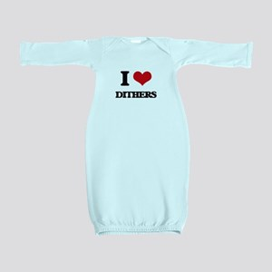 I Love Dithers Baby Gown