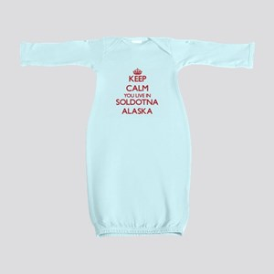 Keep calm you live in Soldotna Alaska Baby Gown