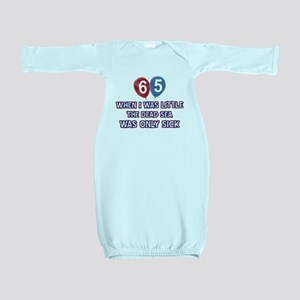 65 year old dead sea designs Baby Gown