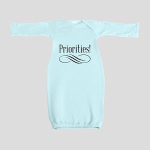 Priorities! Baby Gown