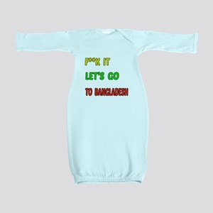 Let's go to Bangladesh Baby Gown