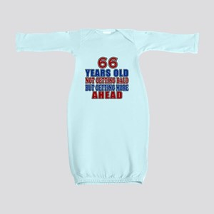 66 Getting More Ahead Birthday Baby Gown