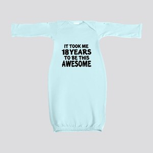18 Years To Be This Awesome Baby Gown