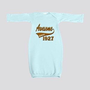 Awesome Since 1927 Birthday Designs Baby Gown