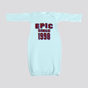 Epic Since 1998 Birthday Designs Baby Gown