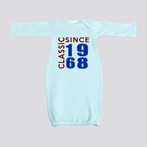 Classic Since 1968 Birthday Designs Baby Gown