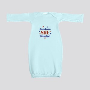 nevertheless she persisted Baby Gown