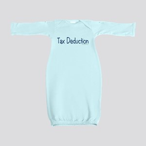 """""""Tax Deduction"""" Baby / Baby Gown"""