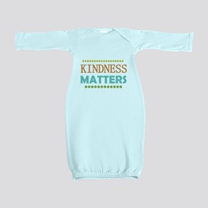 Kindness Matters Baby Gown