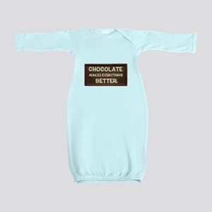 Chocolate Makes Everything Better Baby Gown