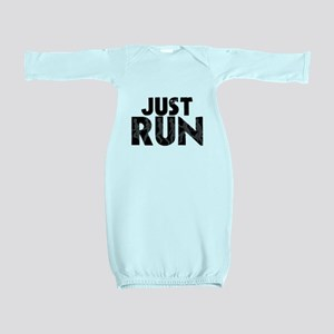 Just Run Baby Gown
